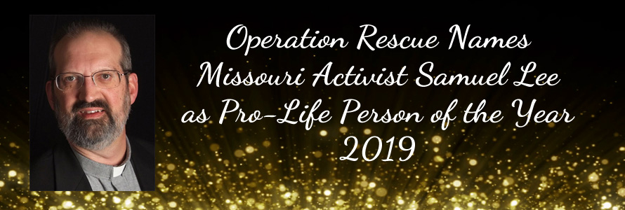 Operation Rescue Names Missouri Activist as Pro-Life Person of the Year