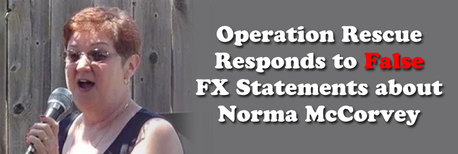 Operation Rescue Responds to False FX Statements about Norma McCorvey