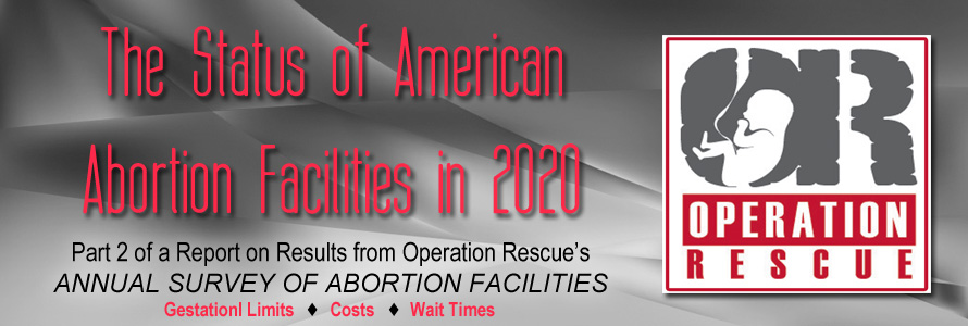 The Status of American Abortion Facilities in 2020, Part 2: China Virus Impacts the Abortion Cartel