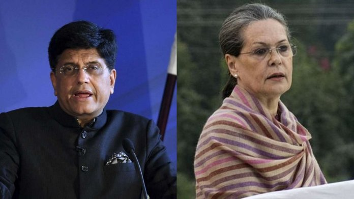 Piyush Goyal and Sonia Gandhi