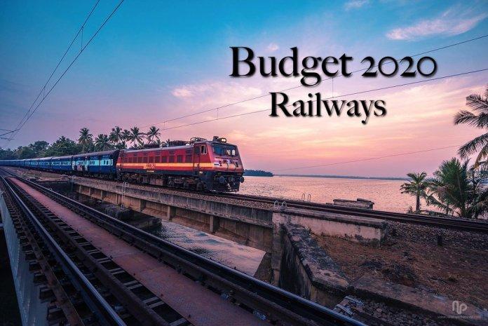 Budget 2020 - Railways