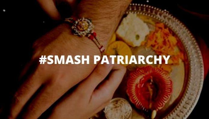 'Feminists' cry 'smash patriarchy' on Raksha Bandhan
