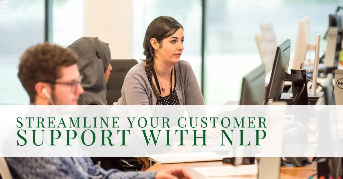 How to Streamline Customer Service with NLP?