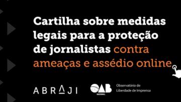 Cartilha-orienta-jornalistas-em-caso-de-ataque-ou-assédio-on-line-1