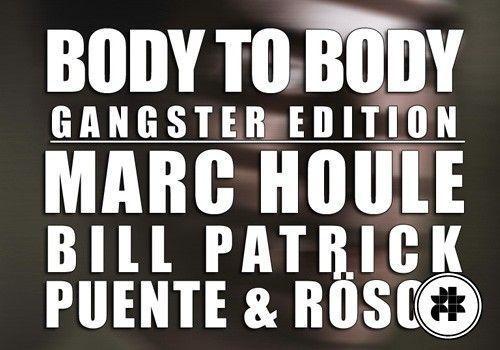 Body to Body : Gangster Edition @ Social Club