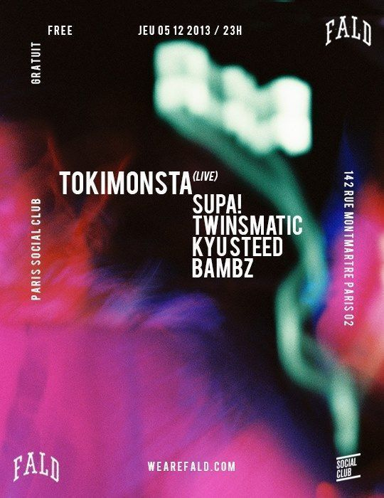 FALD-w-TOKIMONSTA-SUPA-TWINSMATIC-BAMBZ-KYU-STEED-@SOCIAL-CLUB