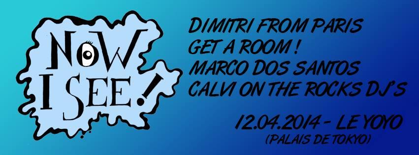 Now I See - YOYO - Get a room ! - Marco Dos Santos - Calvi on the rocks Dj's