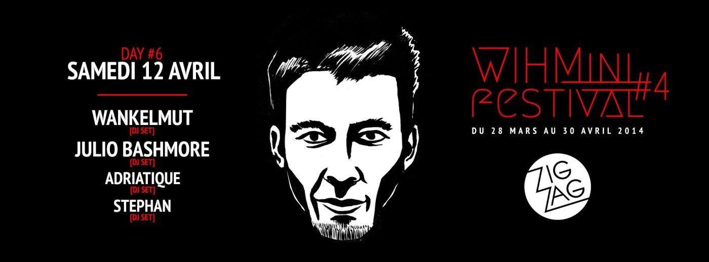 Wihmini Festival - Wankelmut - Julio Bashmore - Adriatique - Stephan