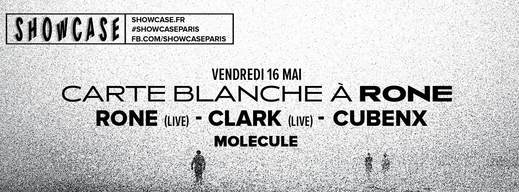 Rone - Clark - Cubenx au Showcase