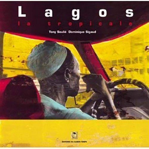 Lagos la tropicale