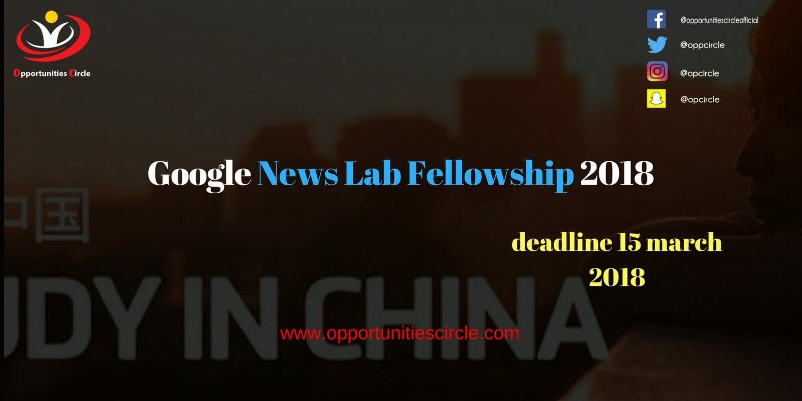 Google News Lab Fellowship 2018 - Google News Lab Fellowship 2018