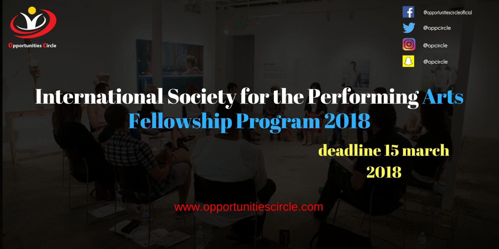 International Society for the Performing Arts Fellowship Program 2018 - International Society for the Performing Arts Fellowship Program 2018