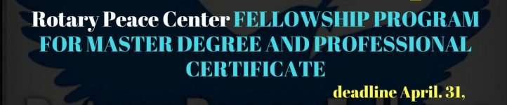 FULLY FUNDED Rotary Peace Center FELLOWSHIP PROGRAM FOR MASTER DEGREE AND PROFESSIONAL CERTIFICATE 300x150 - FULLY FUNDED Rotary Peace Center FELLOWSHIP PROGRAM FOR MASTER DEGREE AND PROFESSIONAL CERTIFICATE