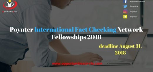 Poynter International Fact Checking Network Fellowships 2018