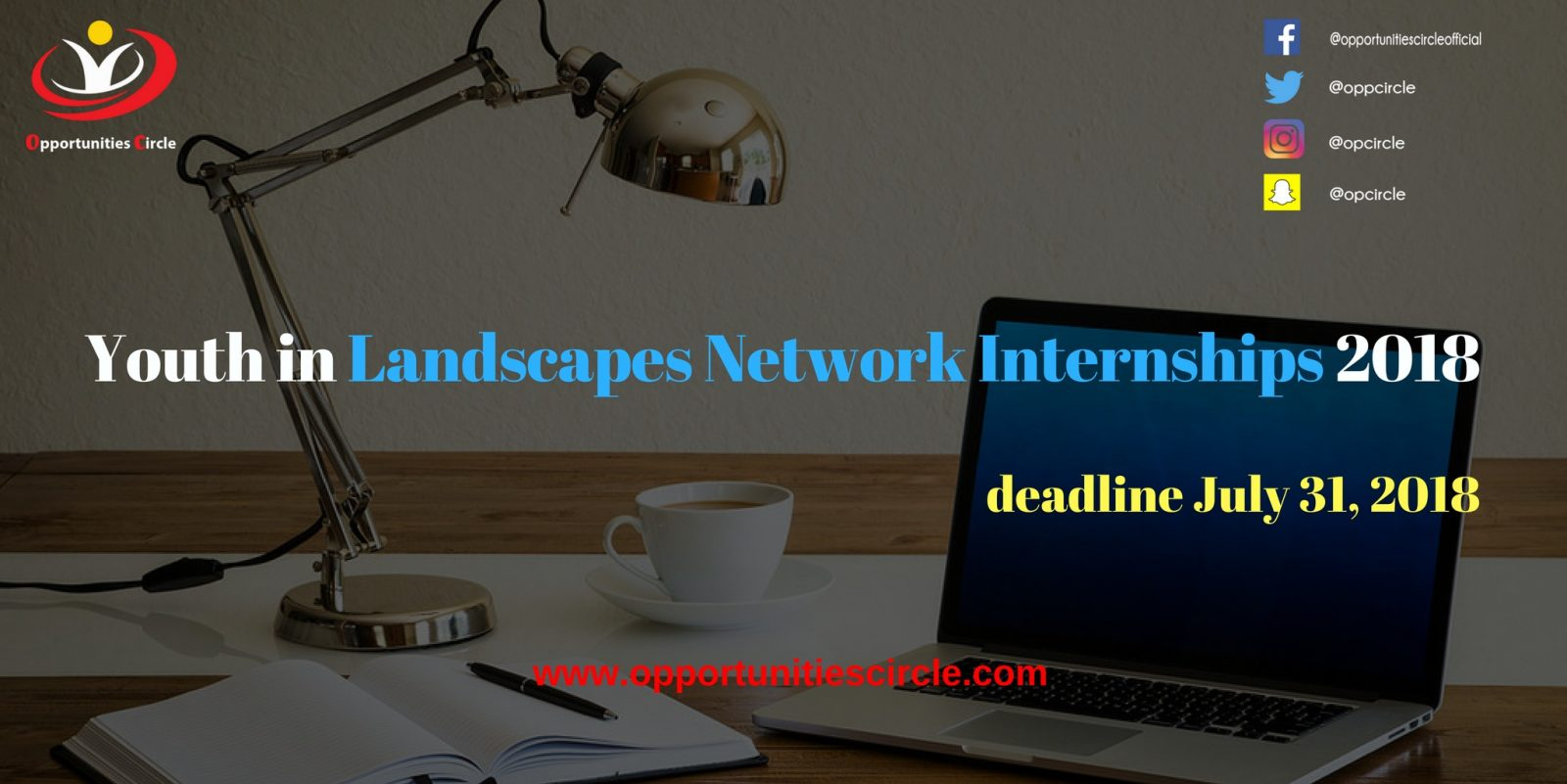 Youth in Landscapes Network Internships 2018 - Youth in Landscapes Network Internships 2018