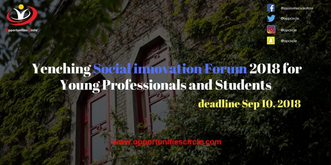 Yenching Social innovation Forum 2018 for Young Professionals and Students 300x150 - Yenching Social innovation Forum 2018 for Young Professionals and Students