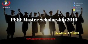 PEEF Master Scholarship 2019 - Opportunities Circle Scholarships, Fellowships, Internships, Jobs