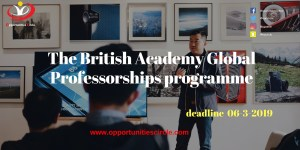The British Academy Global Professorships programme 1 - Opportunities Circle Scholarships, Fellowships, Internships, Jobs