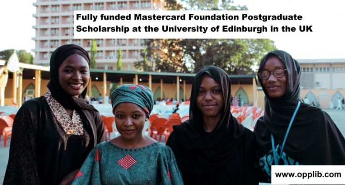 Fully funded Mastercard Foundation Postgraduate Scholarship at the University of Edinburgh in the UK