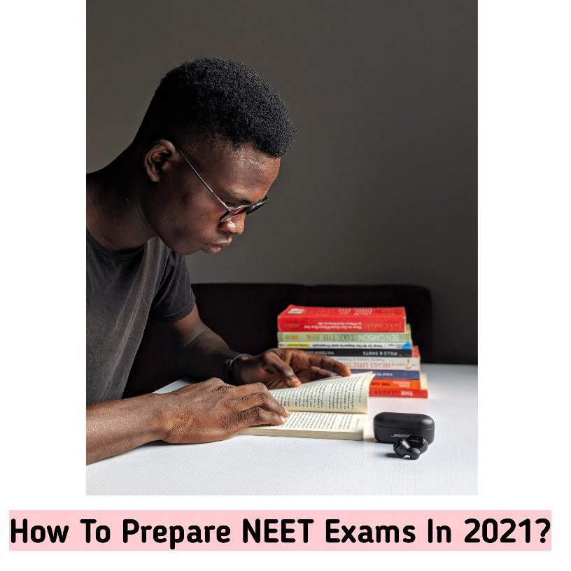 How To Prepare For NEET Exam | Tips To Score Best in NEET Exam