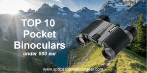 Read more about the article Top 10 Pocket Binoculars under 500€ (2018)