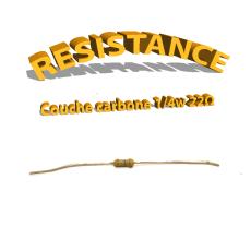 Résistance 22 ohm à couche Carbone 1/4W
