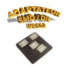 W9502 - Adaptateur SIL / DIL - SMD / DIL