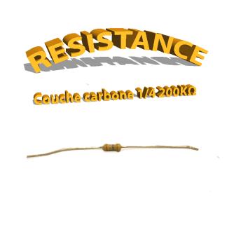 Résistance 200 kohm à couche Carbone 1/4W