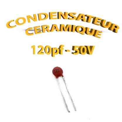 Condensateur Céramique 120pf - 121 - 50V
