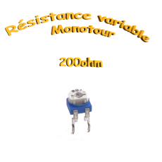 résistance variable mono-tours 200ohm, Potentiomètre ajustable 200ohm