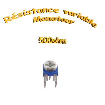 résistance variable mono-tours 500ohm, Potentiomètre ajustable 500ohm