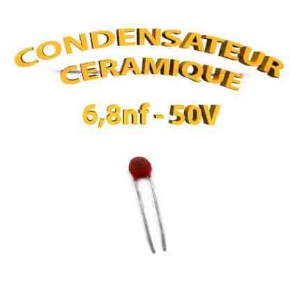 Condensateur Céramique 6,8nf - 682 - 50V