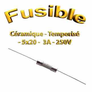 Fusible Temporisé 3A 250v -T3AL250V - à souder -5x20mm
