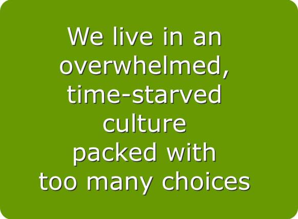 overwhelmed and time starved