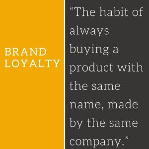 Brand-loyalty-defined