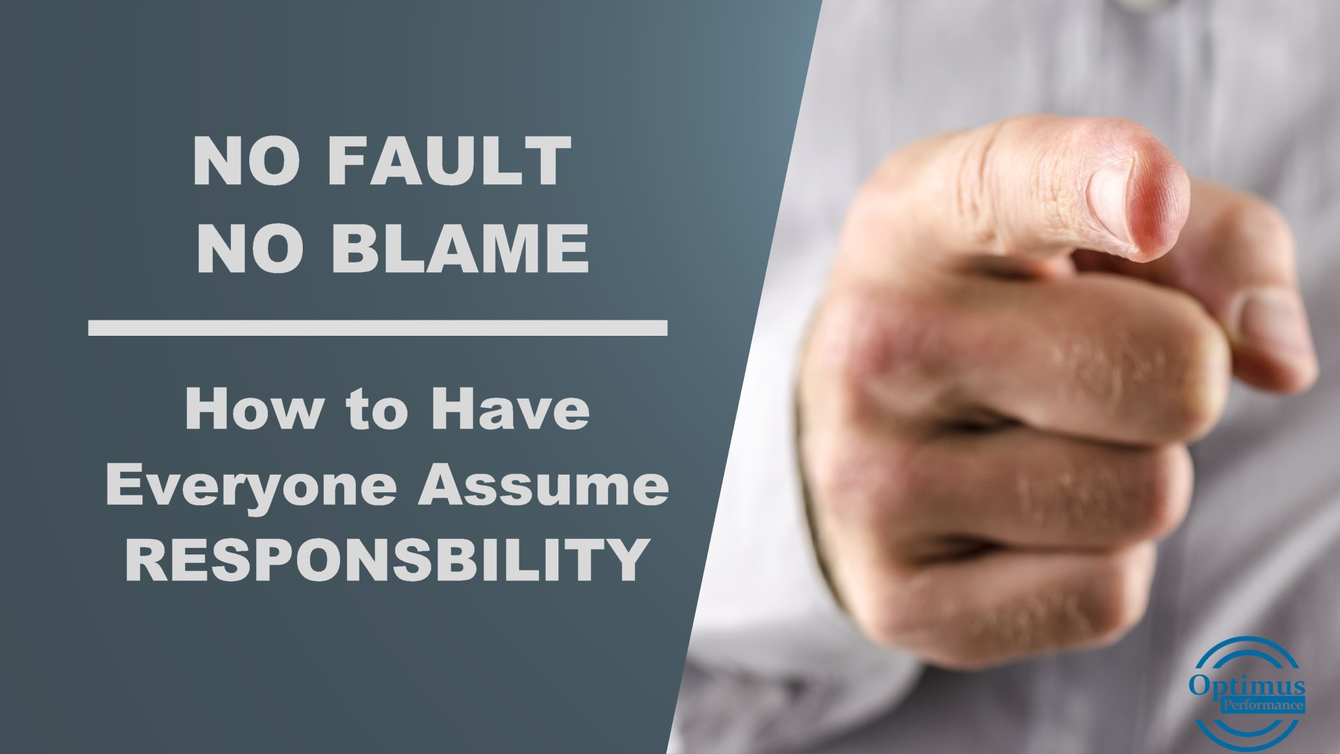 Who Done It Create A Culture Of No Fault No Blame