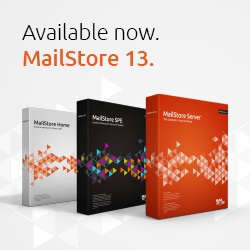MailStore Version 13 available now.