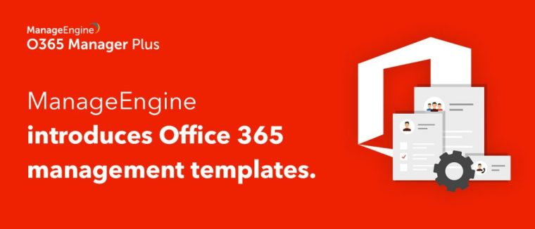 Fast-track bulk Microsoft 365 object creation with M365 Manager Plus