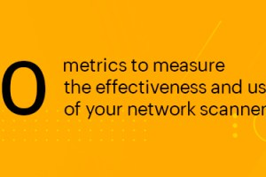 Features to check for in a network scanner for enterprise networks