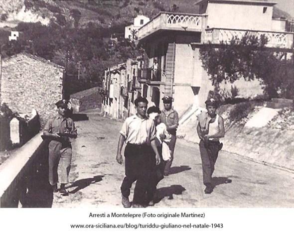 Turiddu Giuliano. Gli arresti a Montelepre
