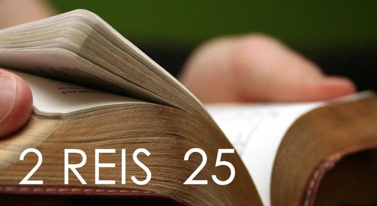 2 Reis 25