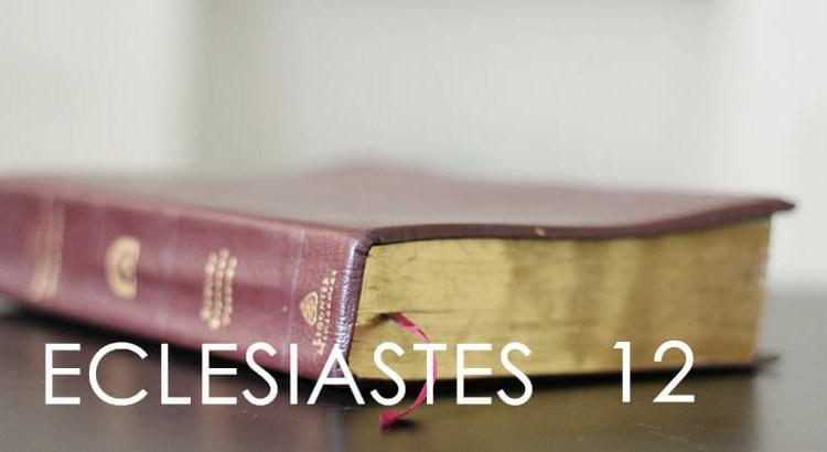 ECLESIASTES 12