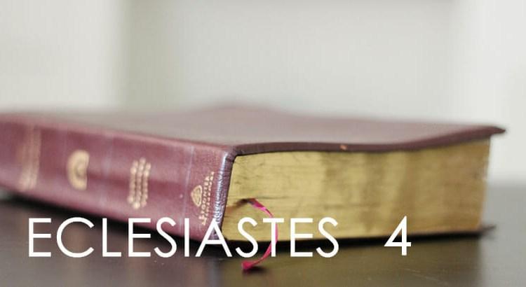 ECLESIASTES 4