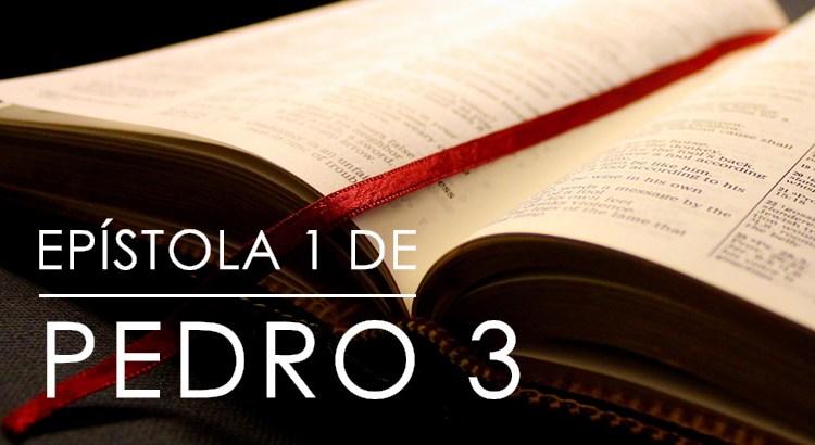 EPÍSTOLA 1 DE PEDRO 3