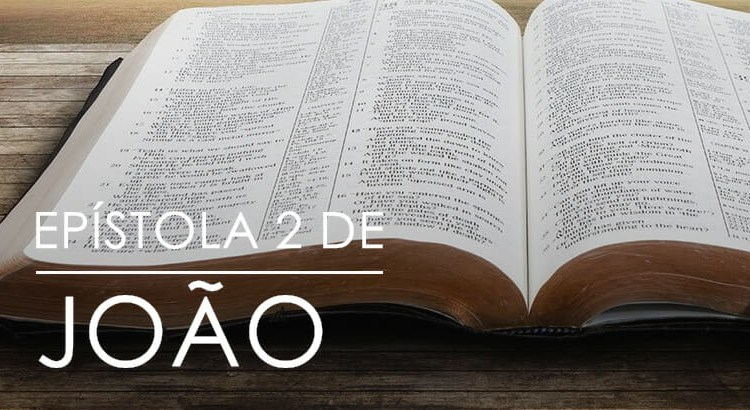 EPÍSTOLA 2 DE JOÃO – BÍBLIA ONLINE