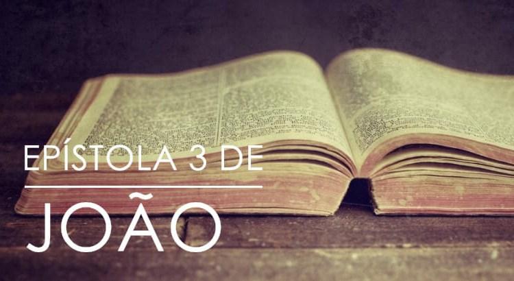 EPÍSTOLA 3 DE JOÃO BÍBLIA ONLINE