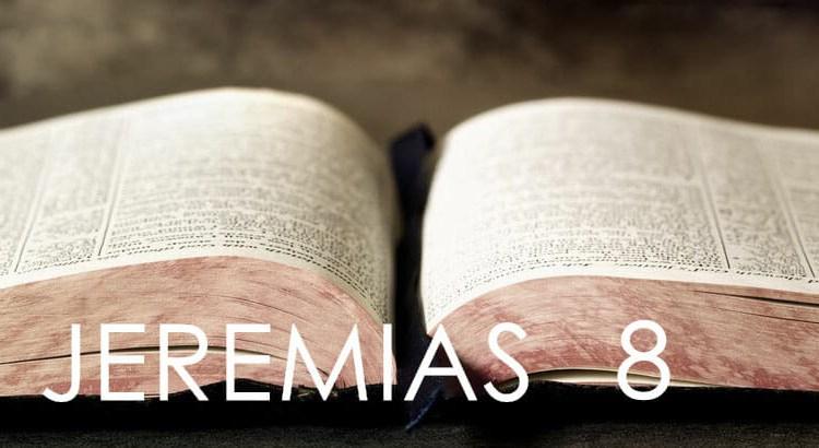 JEREMIAS 8
