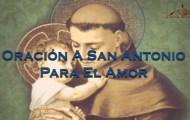 oracion a san antonio, oracion a san antonio de padua, oracion para el amor, oraciones para el amor, oraciones a san antonio