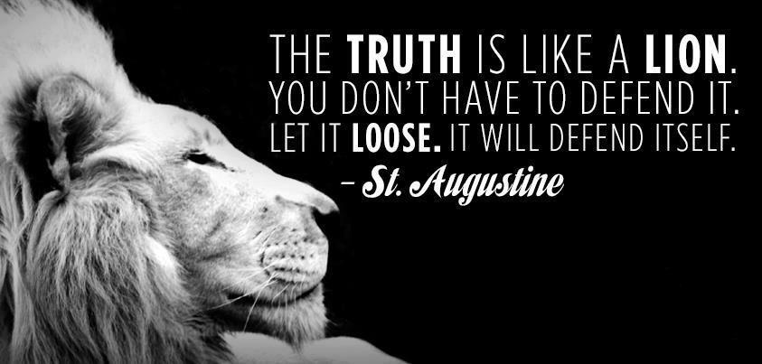 Image result for truth is like a lion