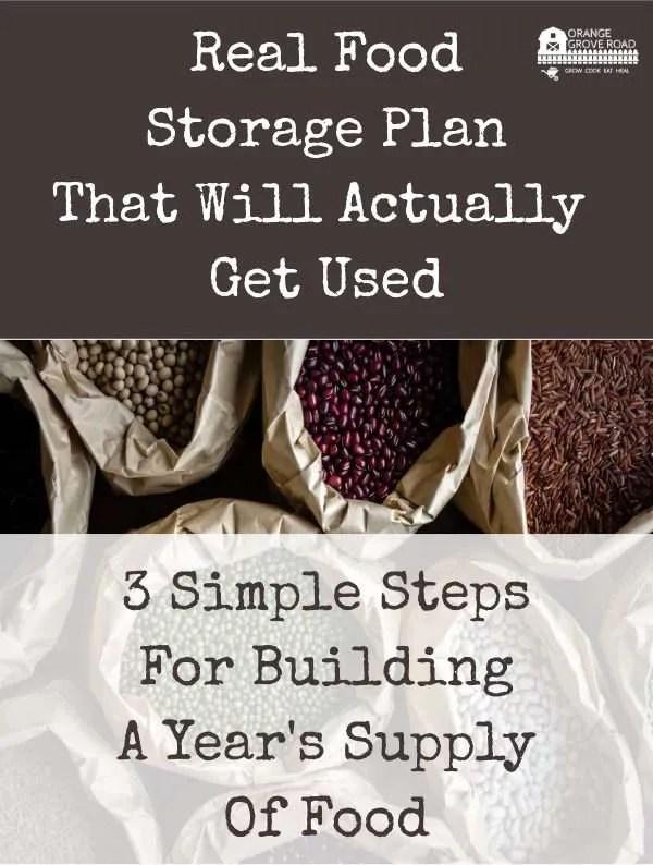 3 simple steps to building real food storage
